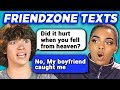 TEENS READ 10 FUNNY FRIEND ZONE TEXTS (REACT)