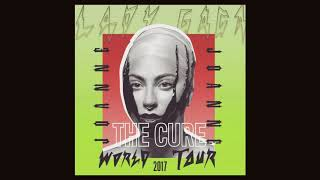 Lady Gaga - The Cure - 2017 Joanne World Tour Mix [Info In Description]