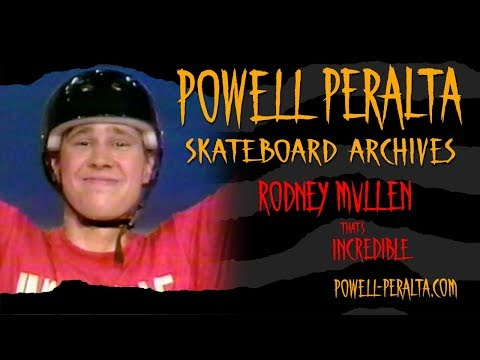 Powell Peralta Skateboard Archives- Rodney Mullen - That's Incredible