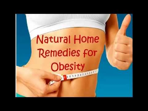 Obesity & Weight Loss Natural Home Remedies