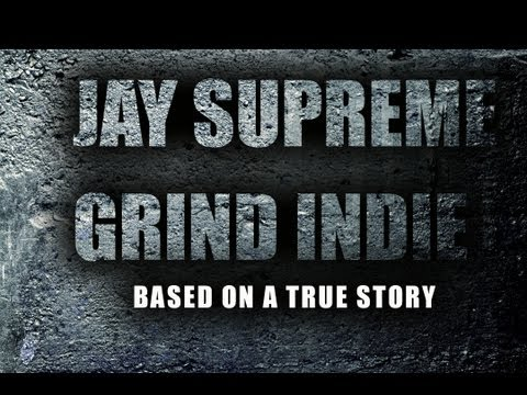 Jay Supreme - Grind Indie (Music Video)