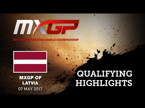 MXGP of LATVIA 2017, Kegums_Qualifying Highlights #Motocross