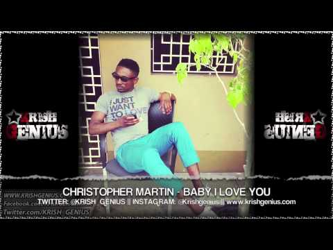 Christopher Martin - Baby I love You [Diamonds and Gold Riddim] May 2013 | Reggae, Dancehall, Bashment