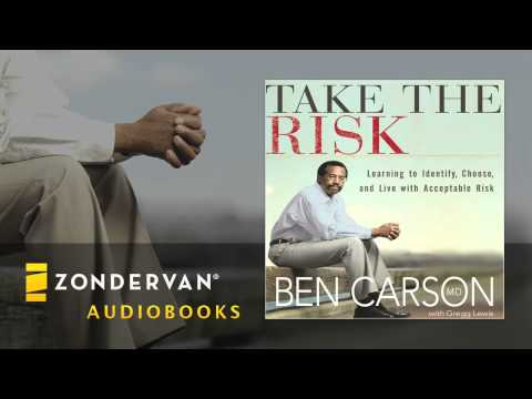 Ben Carson - Take the Risk Audiobook Ch. 1