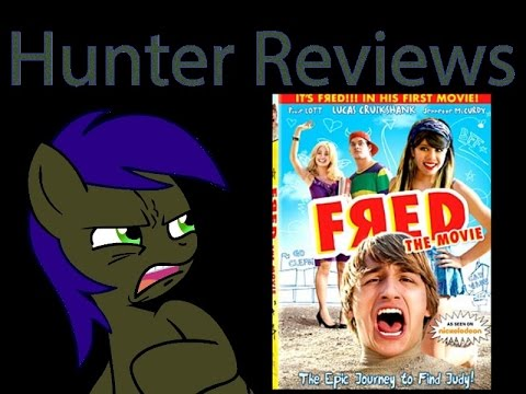 Hunter Reviews: Fred The Movie
