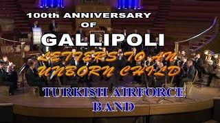 LETTERS TO AN UNBORN CHILD TURKISH AIR FORCE BAND LONDON CENTRAL HALL WESMINSTER APR 2015 HD