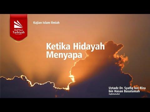 Tabligh Akbar: KETIKA HIDAYAH MENYAPA | Ustadz DR. Syafiq Bin Riza Bin Salim Basalamah, M.A.