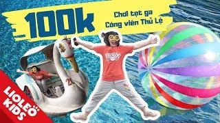 Thử thách 100k chị Lio chơi tẹt ga tại Công viên Thủ Lệ - Bé học tiếng Anh cùng Lioleo Kids