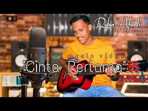 "Rifan Afandi  ""CINTA PERTAMA""  (OFFICIAL MUSIC VIDEO)"