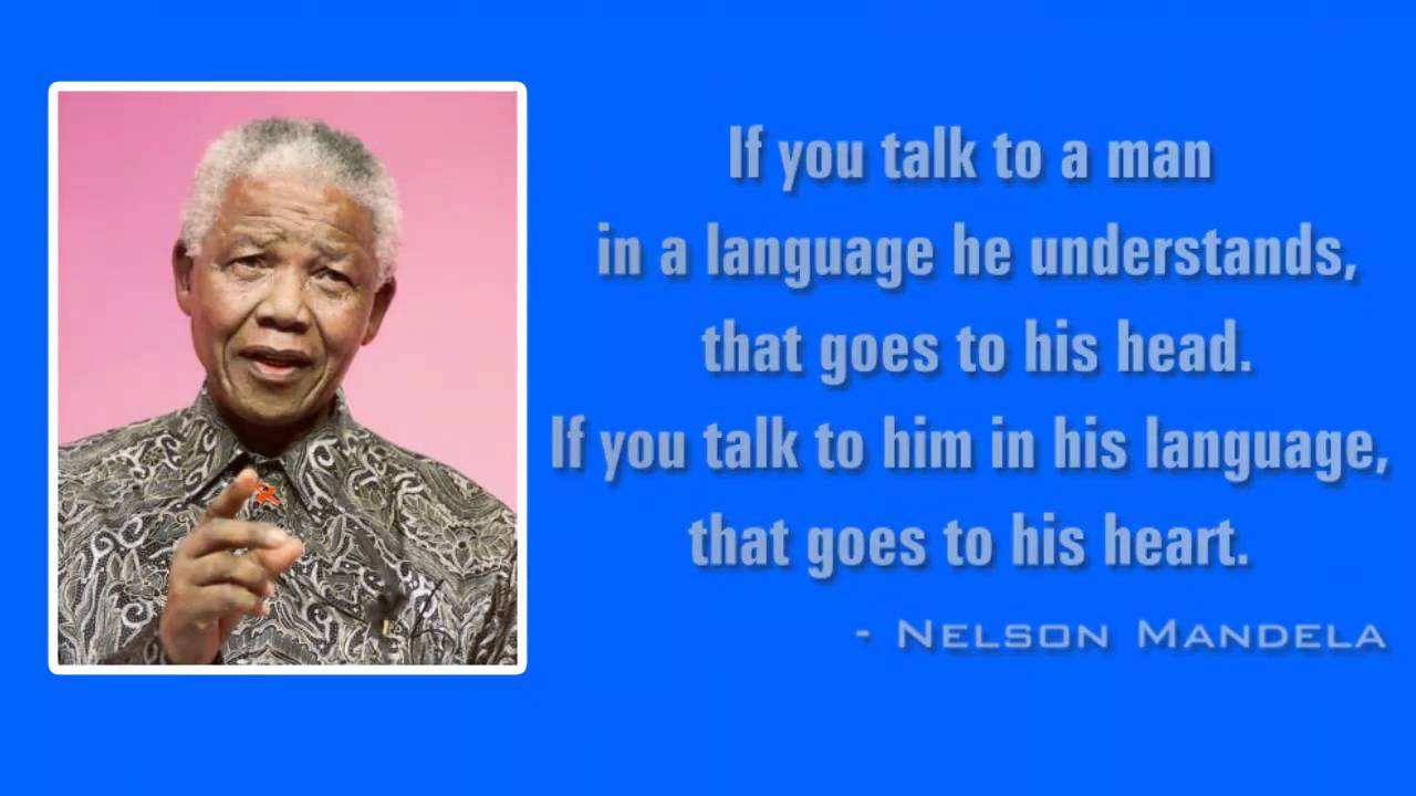 Quotes By Nelson Mandela On Language Development Shows That Nelson