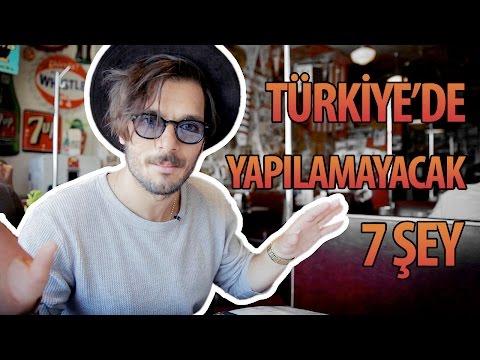 Türkiye'de Yapılamayacak 7 Şey - Hayrettin