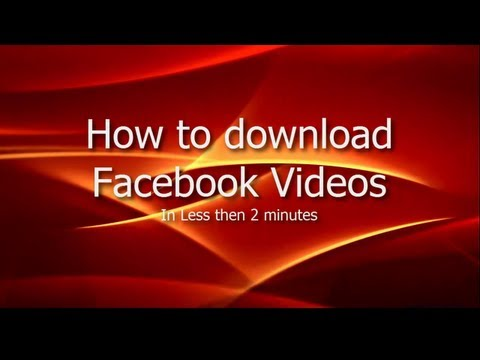How to Download Facebook Videos directly from Any Browser?