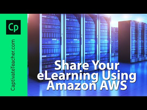 Share Your Adobe Captivate eLearning Using Amazon AWS S3 Service