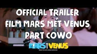 download lagu Film Mars Met Venus Part Cowo   Trailer gratis