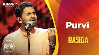 Purvi - Rasiga - Music Mojo Season 6 - Kappa TV