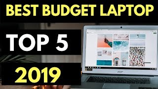 TOP 5: Best Budget Laptop 2019