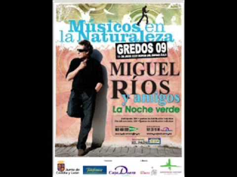 Miguel Rios - En El ángulo Muerto