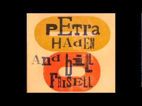 Petra Haden&Bill Frisell - Moon River