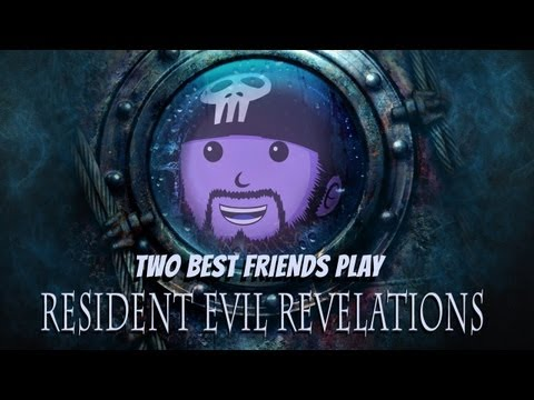 Two Best Friends Play Resident Evil Revelations