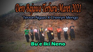 Lagu Dero Bajawa Terbaru 2021 Terzon & Cheeryn
