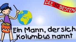 Ein Mann Den Sie Kolumbus Nannten - Die Besten Kindergartenlieder || Kinderlieder