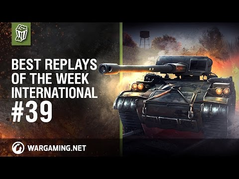 World Of Tanks PC - Best Replays Of The Week - Ep 39