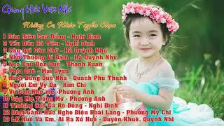 Những Ca Khúc Tuyển Chọn Hay - Giọng Hát Việt Nhí