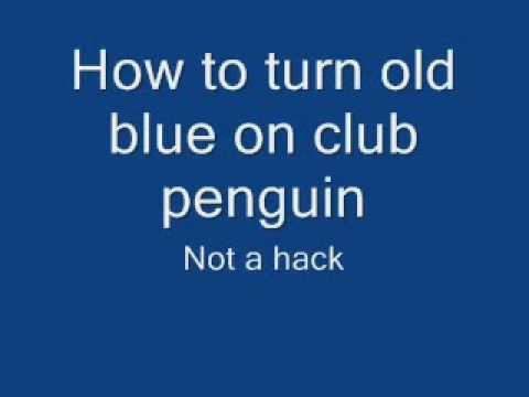 Old Blue Club Penguin How to Turn Old Blue on Club