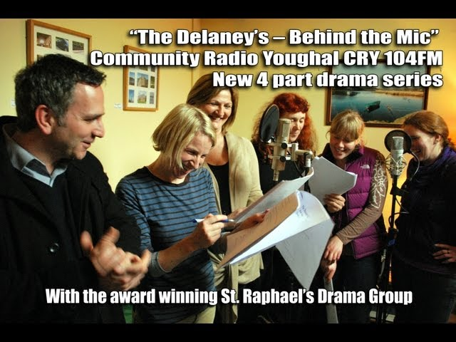The Delaney&#039;s - A new radio drama series on Community Radio Youghal CRY 104FM