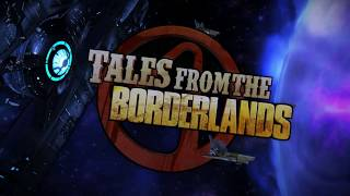 Tales From the Borderlands Episode 5 : The Vault of the Traveler Intro