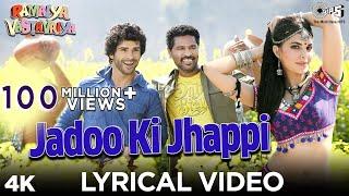 Ramaiya Vastavaiya - Jadoo Ki Jhappi - Bollywood Sing Along - Ramaiya Vastavaiya - Girish Kumar & Shruti Haasan