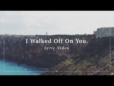 Ben Zaidi – I Walked Off On You Lyric