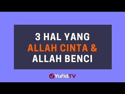 3 Hal Yang Allah Cinta dan Allah Benci – Poster Dakwah Yufid TV