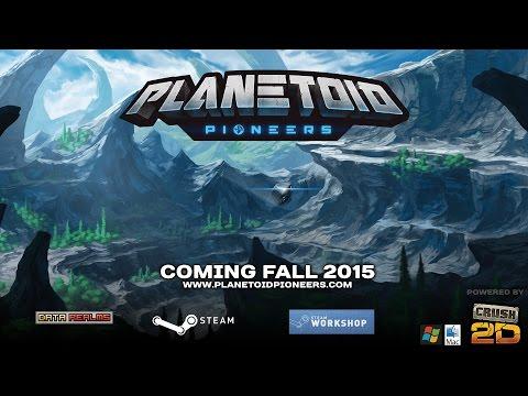 Planetoid Pioneers Test Build 61 Trailer (June 2015)