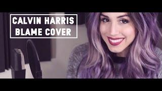 Calvin Harris - Blame Cover by vChenay Prod. by Gary David
