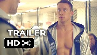 Magic Mike XXL Official Trailer #1 (2015) - Channing Tatum, Matt Bomer Movie HD