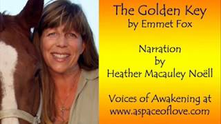 The Golden Key by Emmet Fox - Narrated by Heather Noël