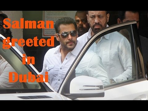 Salman greeted with claps and cheers in Dubai - TOI