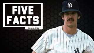Five Facts: Ron Guidry