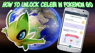 How To Get Celebi In Pokemon Go | All Mythical Quests |