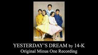 Watch 14k Yesterdays Dream video