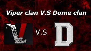 Clan War: Viper Clan V.S Dome Clan (Black ops 2 Clan war)