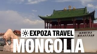 Mongolia Travel Video Guide