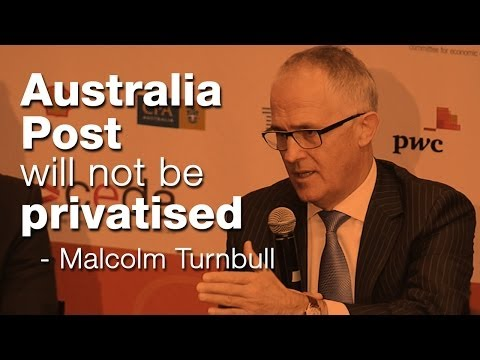Australia Post will not be privatised - Malcolm Turnbull