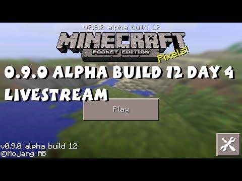 Minecraft Pocket Edition 0.9.0 Alpha Build 12 Livestream (Day 4)