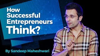 Download How Successful Entrepreneurs Think? By Sandeep Maheshwari I Hindi 3Gp Mp4