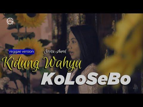 Download KIDUNG WAHYU KOLOSEBO cover by JOVITA AUREL - REGGAE VERSION Mp4 baru