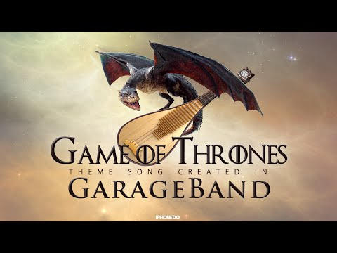 Game Of Thrones Theme Song Created In Garageband 4k