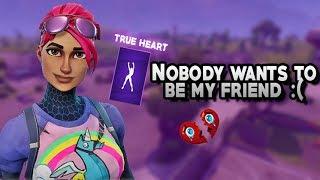 Nobody wants to be my friend :( |Fortnite emote troll