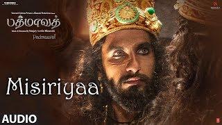 Misiriyaa Song Audio   Padmaavat Tamil Songs   Deepika Padukone, Shahid Kapoor, Ranveer Singh